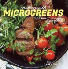 Cooking with Microgreens – The Grow–Your–Own Superfood