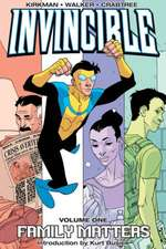 Invincible Volume 1: Family Matters New Printing