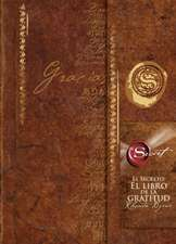 El Secreto:  El Libro de la Gratitud = The Secret