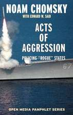 Acts Of Aggression - 2nd Edition: Policing Rogue States