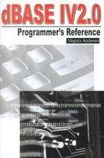 dBASE IV 2.0 Programmer's Reference