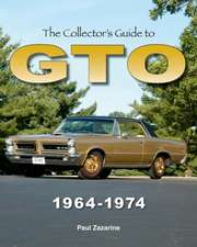 The Collector's Guide to GTO 1964-1974