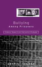 Bullying Among Prisoners:  Evidence, Research and Intervention Strategies
