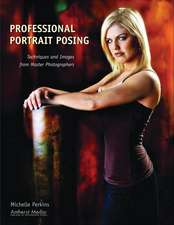 Professional Portrait Posing: Techniques and Images from Master Photographers