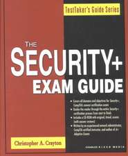The Security+ Exam Guide