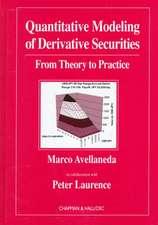 Quantitative Modeling of Derivative Securities