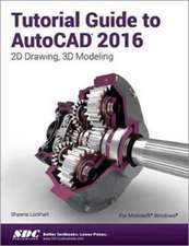 Tutorial Guide to AutoCAD 2016