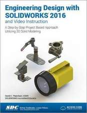 Engineering Design with SOLIDWORKS 2016 (Including unique access code)