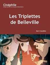 Cinphile: Les Triplettes de Belleville: Un film de Sylvain Chomet
