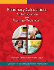 Pharmacy Calculations:  An Introduction for Pharmacy Technicians