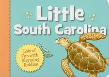 Little South Carolina:  Lots of Fun with Rhyming Riddles