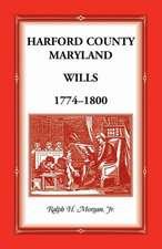 Harford County Wills 1774-1800