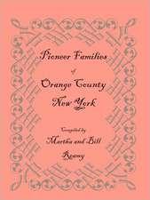 Pioneer Families of Orange County, New York
