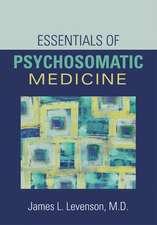 Essentials of Psychosomatic Medicine