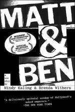Matt & Ben:  A Practical Guide