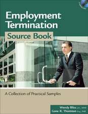 Employment Termination Source Book: A Collection of Practical Samples