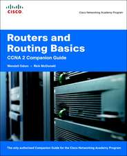 Routers and Routing Basics CCNA 2 Companion Guide (Cisco Networking Academy)
