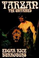Tarzan the Untamed by Edgar Rice Burroughs, Fiction, Literary, Action & Adventure