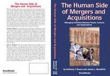 The Human Side of Mergers and Acquisitions:  Managing Collisions Between People, Cultures, and Organizations