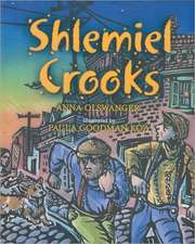 Shlemiel Crooks