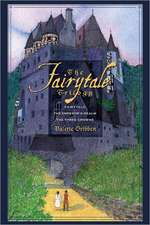 The Fairytale Triology: Fairytale/The Emperor's Realm/The Three Crowns