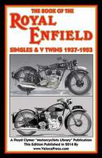 Book of the Royal Enfield Singles & V Twins 1937-1953