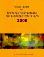 Exchange Arrangements and Exchange Restrictions, Annual Report 2008