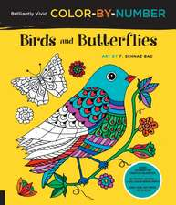 Brilliantly Vivid Color-By-Number: Birds and Butterflies: Guided Coloring for Creative Relaxation--30 Original Designs--Easy Tear-Out Pages for Framin