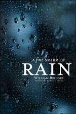 A Fine Smirr of Rain