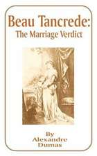 Beau Tancrede:  The Marriage Verdict