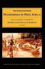 Wanderings in West Africa, Volume 2:  From Liverpool to Fernando Po
