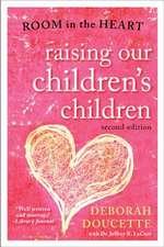 Raising Our Children's Children