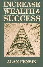 Increase Wealth and Success