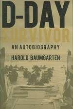 D-Day Survivor: An Autobiography
