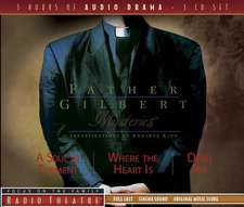 Father Gilbert Mysteries:  A Soul in Torment/Where the Heart Is/Dead Air