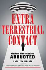 Extraterrestrial Contact: What to Do When You've Been Abducted