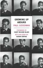 Growing Up Absurd:  Problems of Youth in the Organized Society