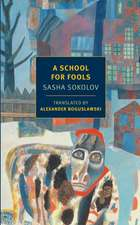 A School for Fools:  The Best of Young Chekhov