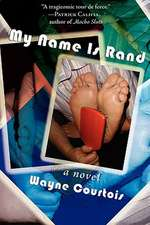 My Name Is Rand:  Stories