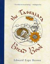 The Tassajara Bread Book:  An Exploration of the Parallels Between Modern Physics and Eastern Mysticism