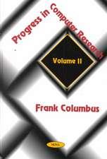 Progress in Computer Research, Volume 2