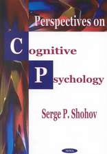 Perspectives on Cognitive Psychology