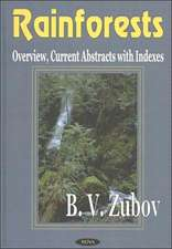Rainforests: Overview, Current Abstracts with Indexes