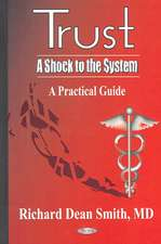 Trust -- A Shock to the System: A Practical Guide