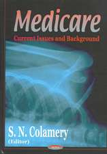Medicare: Current Issues & Background