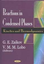 Reactions in Condensed Phases: Kinetics & Thermodynamics