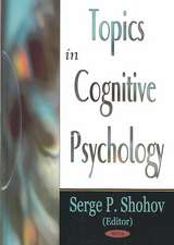 Topics in Cognitive Psychology