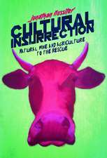 Cultural Insurrection: A Manifesto for Art, Agriculture, and Natural Wine