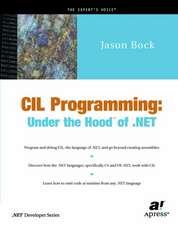 CIL Programming: Under the Hood of .NET