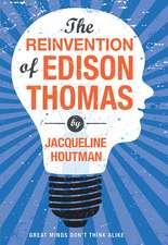 The Reinvention of Edison Thomas